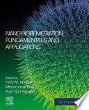 Nano Bioremediation  Fundamentals and Applications
