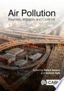 """""""Air Pollution: Sources, Impacts and Controls"""" by Pallavi Saxena, Vaishali Naik"""