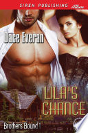 Lila s Chance  Brothers Bound 1
