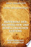 Differenz des Fichteschen und Schellingschen Systems