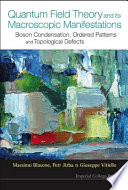 Quantum Field Theory And Its Macroscopic Manifestations Book PDF