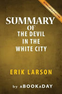 Summary of the Devil in the White City