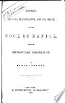 Notes Critical Illustrative And Practical On The Book Of Daniel