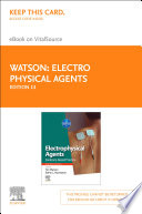 """Electro Physical Agents E-Book: Evidence-Based Practice"" by Tim Watson, Ethne Nussbaum"