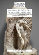 Classical Presences in Irish Poetry after 1960