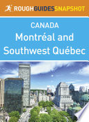 Montreal and Southwest Qu  bec  Rough Guides Snapshot Canada