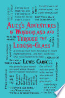 Alice s Adventures in Wonderland and Through the Looking Glass Book
