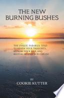 The New Burning Bushes
