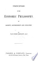 Principles of the Economic Philosophy of Society  Government and Industry