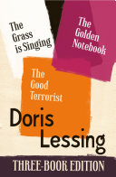 Doris Lessing Three Book Edition  The Golden Notebook  The Grass is Singing  The Good Terrorist