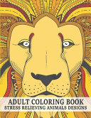 Adult Coloring Book Stress Relieving Animals Designs
