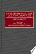 Contemporary Canadian Childhood and Youth