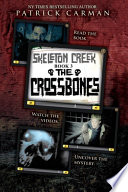 Skeleton Creek #3