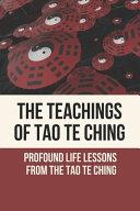 The Teachings Of Tao Te Ching