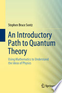 An Introductory Path to Quantum Theory Book