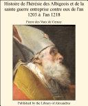 Pdf Histoire de l'h_r_sie des Albigeois et de la sainte guerre entreprise contre eux de l'an 1203 ö l'an 1218 Telecharger