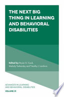 The Next Big Thing in Learning and Behavioral Disabilities
