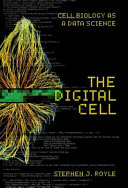 The Digital Cell