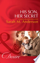 His Son  Her Secret  Mills   Boon Desire   The Beaumont Heirs  Book 4