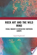 Rock Art and the Wild Mind