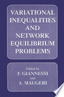 Variational Inequalities And Network Equilibrium Problems Book PDF