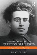 Antonio Gramsci and the Question of Religion