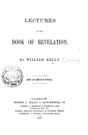 Lectures on the Book of Revelation ... New and revised edition