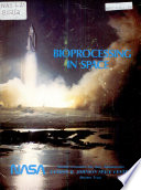 Bioprocessing in space