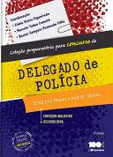 DIREITO PENAL- PARTE GERAL - COLEÇÃO PREPARATÓRIA PARA CONCURSO DE DELEGADO DE POLÍCIA