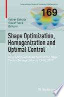 Shape Optimization  Homogenization and Optimal Control