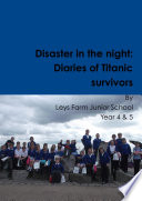 Disaster In The Night Diaries Of Titanic Survivors