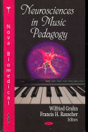 Neurosciences in Music Pedagogy