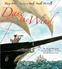 Dare the Wind: The Record-breaking Voyage of Eleanor ...