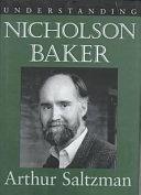 Understanding Nicholson Baker