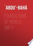 Foundations of World Unity