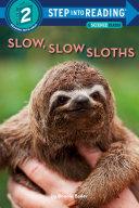 Slow Slow Sloths