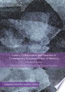 Traitors Collaborators And Deserters In Contemporary European Politics Of Memory