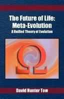 The Future of Life  Meta Evolution