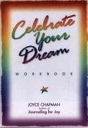 Celebrate Your Dream