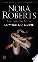 Lieutenant Eve Dallas tome (Tome 31.5) - L'ombre du crime Pdf/ePub eBook