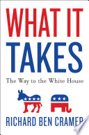 """What It Takes: The Way to the White House"" by Richard Ben Cramer"