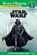 World of Reading: Star Wars Star Wars 3-in-1 Listen-Along Reader (World of Reading Level 1)