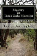 Mystery of Three Oaks Mansion