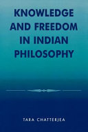Knowledge and Freedom in Indian Philosophy