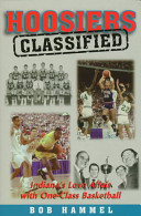 Hoosiers Classified: A Fond Look Back at One-Class ...