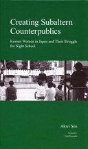 Creating Subaltern Counterpublics