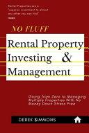 No Fluff Rental Property Investing & Management