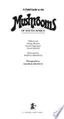 A Field Guide to the Mushrooms of South Africa