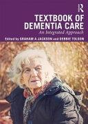 Textbook Of Dementia Care