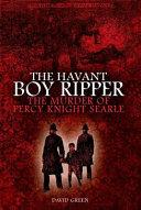 The Havant Boy Ripper
